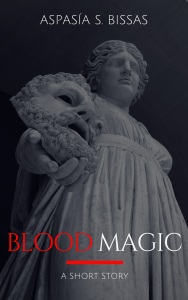 BLOOD MAGIC by Aspasia S. Bissas jpg
