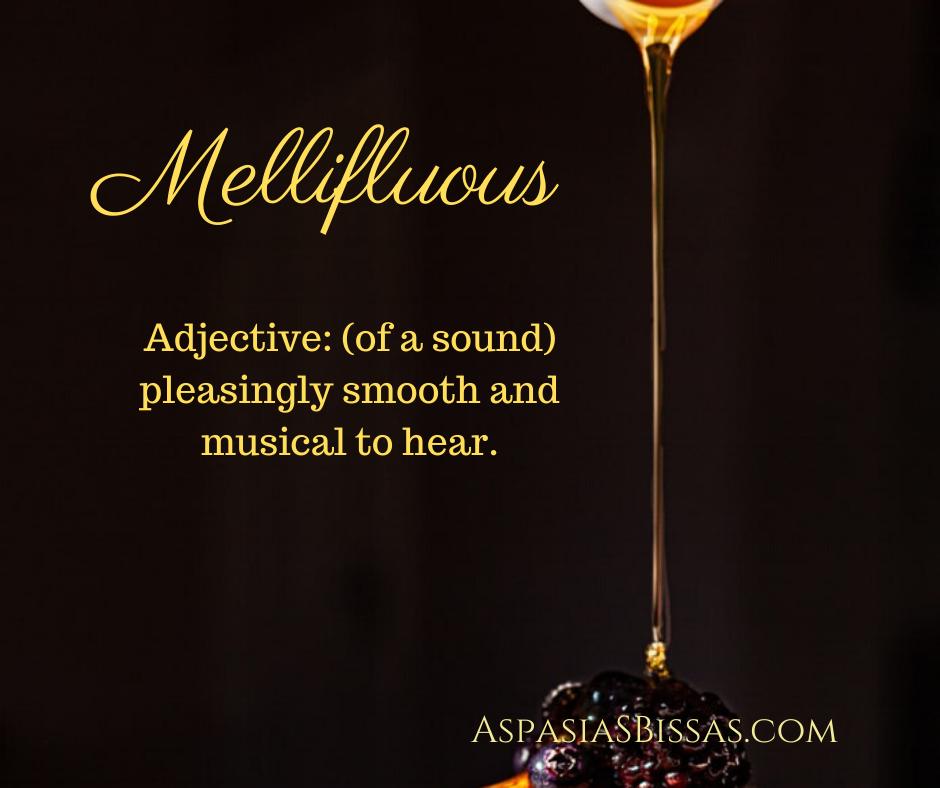 most beautiful words mellifluous, mellifluent aspasia s. bissas