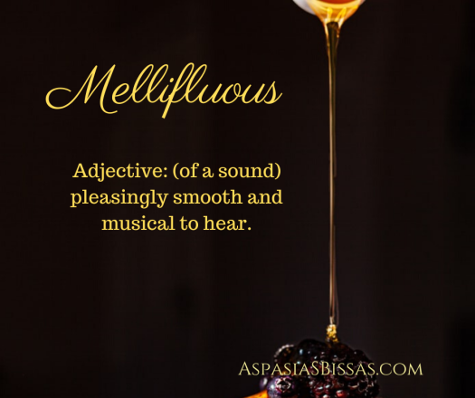 most beautiful words mellifluous, mellifluent aspasia s. bissas