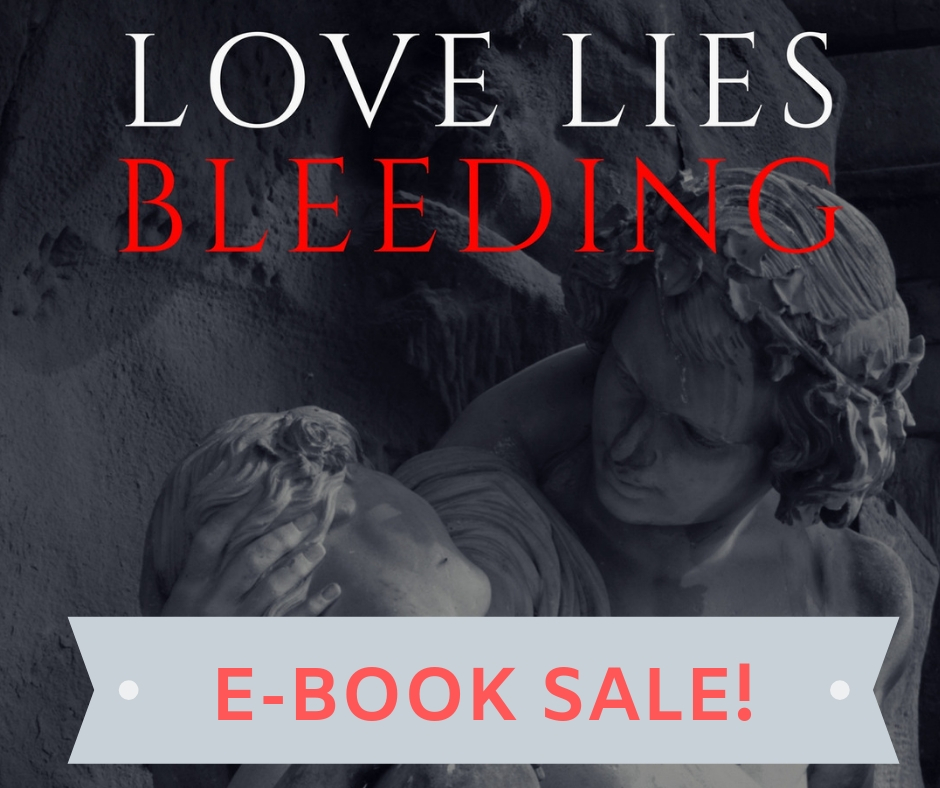Read an Ebook Week at Smashwords! Get Love Lies Bleeding by Aspasia S. Bissas for 50% Off...