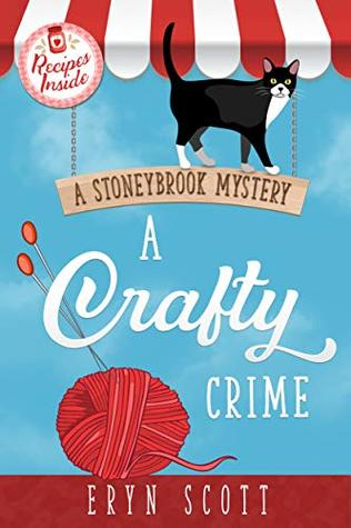 currently reading, blog post, book, books, reading, read more books, aspasia s. bissas, eryn scott, stoneybrook mystery, mystery, mysteries, cozy mystery, cozy mysteries, crafts, crafty, a crafty crime, aspasiasbissas.com