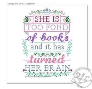 More Awesome Literary Embroidery, blog post by Aspasia S. Bissas, needlepoint, embroidery, cross-stitch, cross stitch, crossstitch, patterns, free patterns, books, reading, bookish, literary, aspasiasbissas.com, quote, quotes, she is too fond of books and it has turned her brain, louisa may alcott, etsy, pattern download