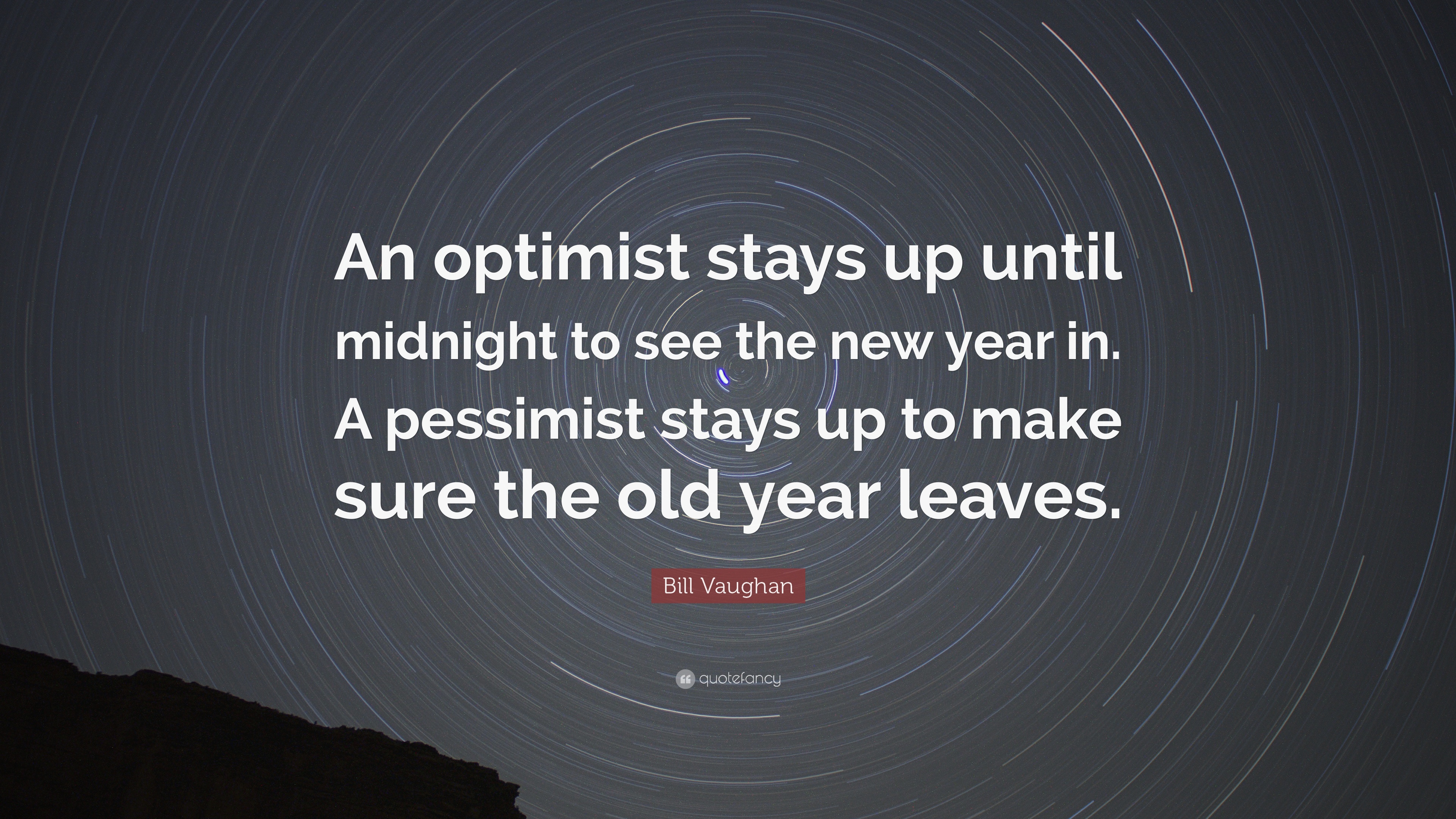 Happy New Year, blog post, aspasia s. bissas, new years, new year 2021, 2020, 2021, quote, quotes, funny, funny quote, funny quotes, bill vaughan, an optimist stays up until midnight to see the new year in, a pessimist stays up to make sure the old year leaves, aspasiasbissas.com