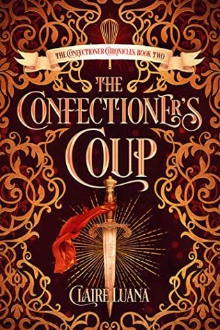 Currently Reading, blog post by Aspasia S. Bissas, aspasiasbissas.com, claire luana, the confectioner's guild, urban fantasy, fantasy, magic