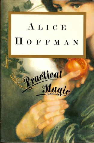 Currently Reading, blog post by Aspasia S. Bissas, aspasiasbissas.com. Practical Magic by Alice Hoffman.