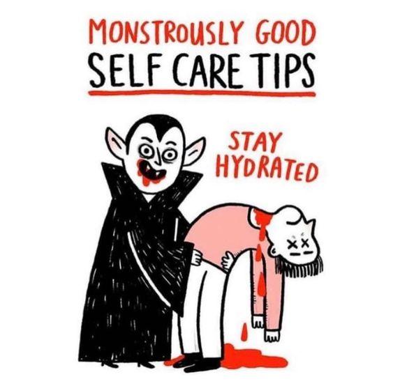 vampire says stay hydrated via aspasia s. bissas
